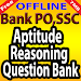 Download Aptitude & Reasoning Questions, Bank PO, SSC, IBPS 6.0 APK