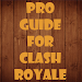 Download Pro Guide for Clash Royale 1.0 APK