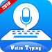 Download Voice Typing in All Language: Speech to Text 1.1 APK