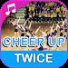 Download twice Cheer Up 8.0 APK